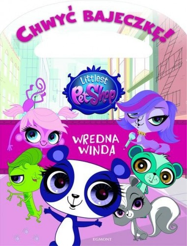 Littlest Pet Shop. Wredna winda